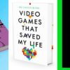 Upcoming Books: SHareware Heroes, Video Games that saved my life, The Games that Weren't